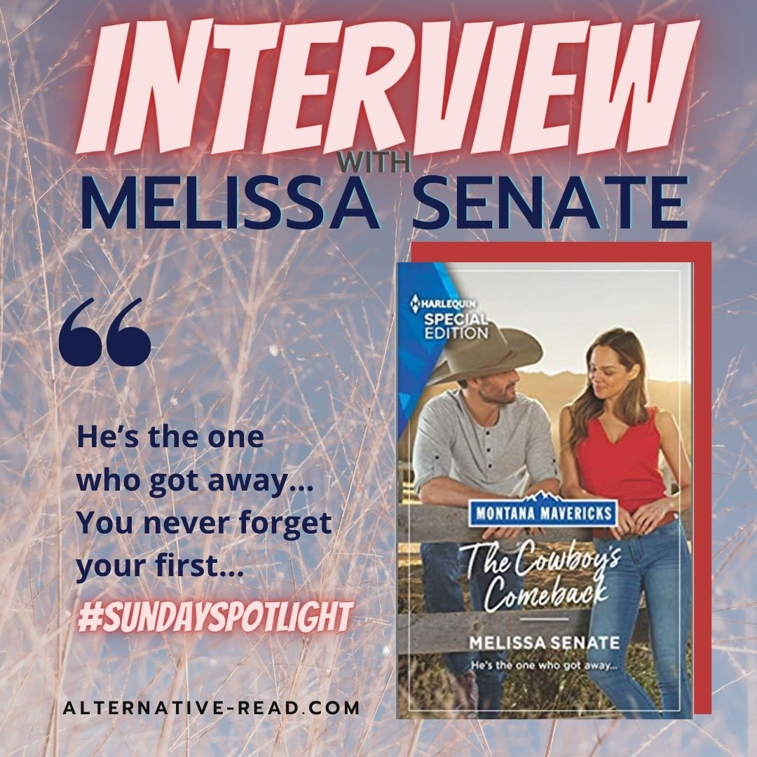 Interview with Melissa Senate - The Cowboy's Comeback - He's the one that got away...