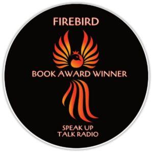 Firebird Book Award Winner Speak Up Talk Radio