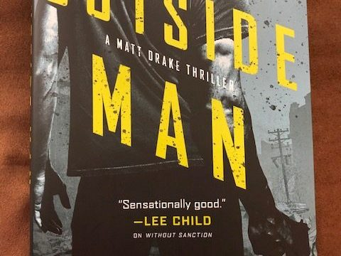 The Outside Man by Don Bentley. Former FBI Special Agent and Army Apache pilot.