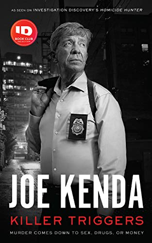 Killer Triggers by Joe Kenda Amazon Front Cover