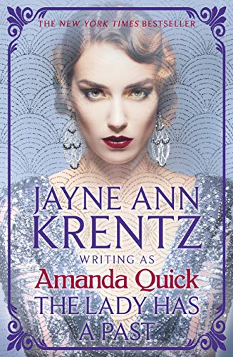 The Lady Has A Past by Amanda Quick #JayneAnnKrentz #altread #review