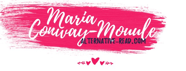 Maria Conway-Moule Reviewer #AltRead #reviews #reviewer