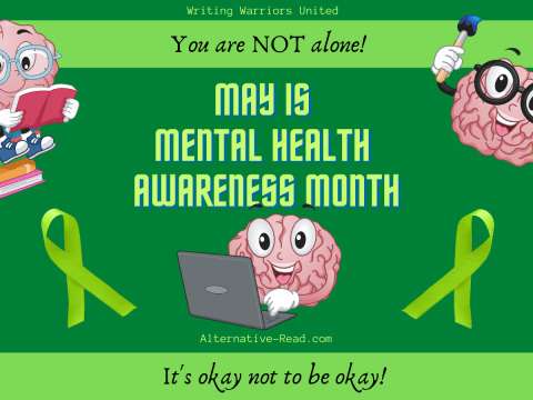 Mental Health Awareness month is May on Alternative-Read.com #altread #wwu