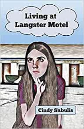 Living at Langster Motel by Cindy Sabulis