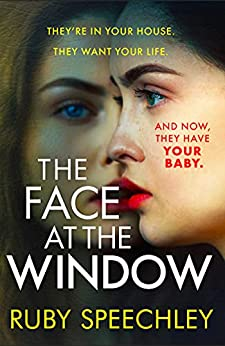 The Face At The Window by Ruby Speechley on Amazon
