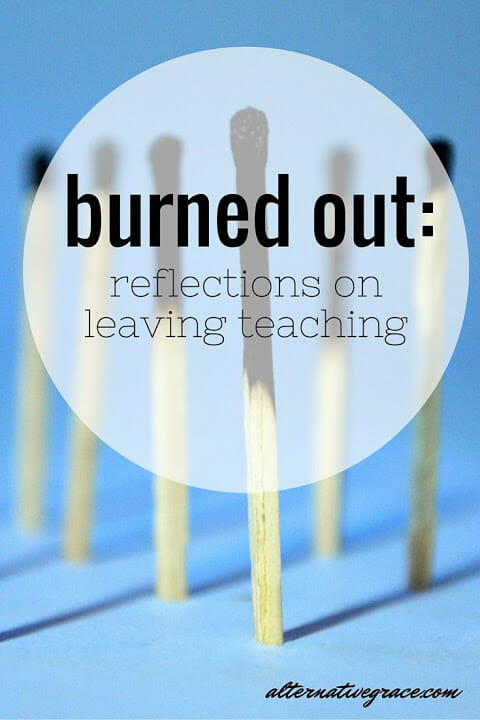 burned out why i left teaching