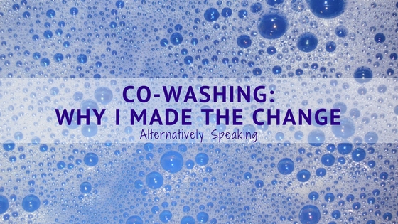 Co-Washing: Why I Made the Change