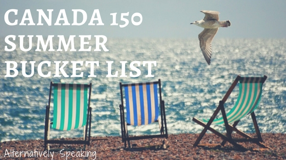 Canada 150 Summer Bucket List
