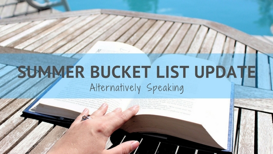 Summer Bucket List Update