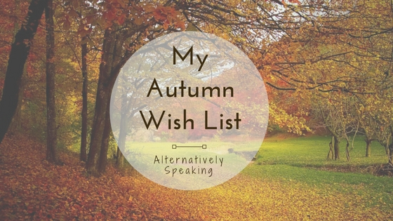 autumn, wish list, autumn wish list, fall