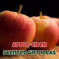 Apple Cider Scented Gift Ideas