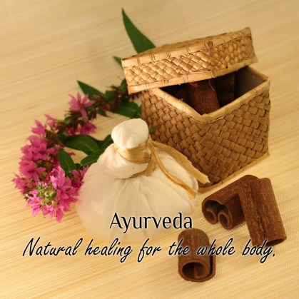 Ayurveda – Natural Healing for the Whole Body