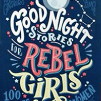 Review: Good Night Stories for Rebel Girls @ParticularBooks #Review #GoodNightStoriesforRebelGirls #BestBookSmell #AltRead