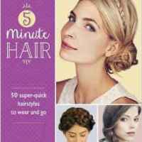 #Review: 5-Minute Hair: 50 super-quick hairstyles to wear and go