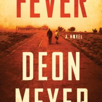 Fever by Deon Meyer #TheFriday56 #BookBeginnings @MeyerDeon @HodderBooks