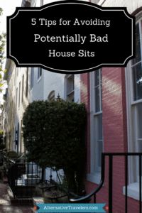 5 Tips for Avoiding Bad House Sits