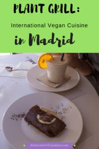 Plant Grill: International Vegan Cuisine in Madrid: Vegan Restaurants in Madrid