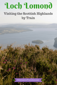 Scotland Travel: Loch Lomond National Park: Visiting The Scottish Highlands by train.
