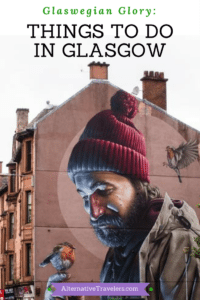 Things to Do in Glasgow including best free things to do in Glasgow, Scotland.