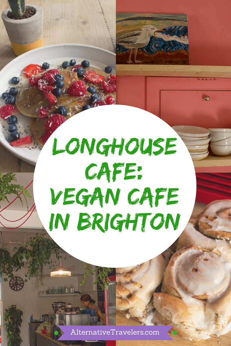 Longhouse Cafe | Vegan Cafe in Brighton | Vegan Food in Brighton | #VeganTravel #Vegan #Brighton Visit AlternativeTravelers.com