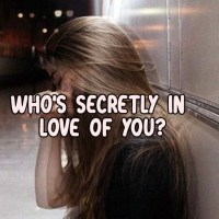 Who's Secretly In love Of You?