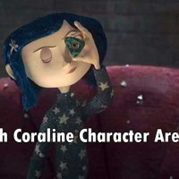 Which Coraline Character Are You?