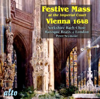 ALC1006 - Festive Mass at the Imperial Court Vienna 1648