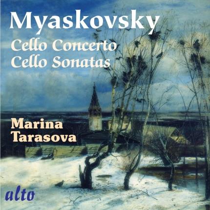 Myaskovsky: Cello Concerto / Cello Sonatas