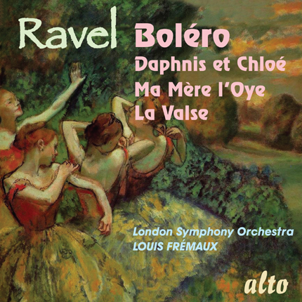 ALC 1087 - Ravel: Boléro / Daphnis et Chloë Suite No.2 / Ma mère l'oye Suite / La Valse