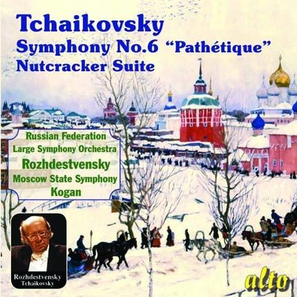 ALC1106 - Tchaikovsky: Symphony No. 6 / Nutcracker Suite