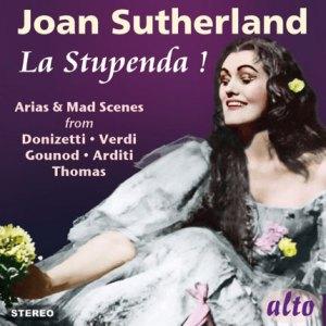 "Joan Sutherland ""La Stupenda"""