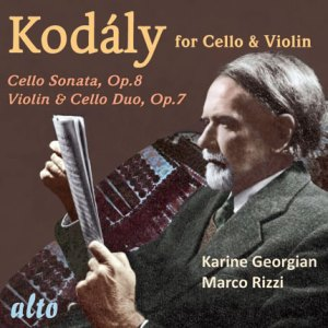 Kodály: Works for Cello and Violin