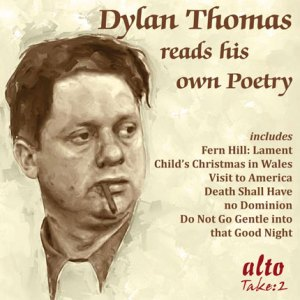 Dylan Thomas reading Dylan Thomas