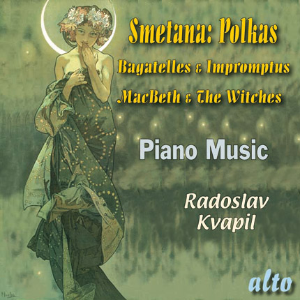 Smetana: Polkas, MacBeth & The Witches, Bagatelles & Impromptus