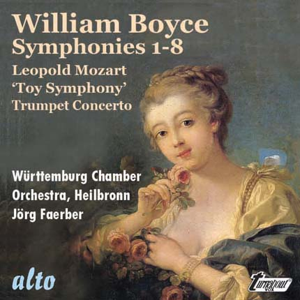William Boyce: Eight  Symphonies, Op. 2 Leopold Mozart: 'Toy Symphony' & Trumpet Concerto