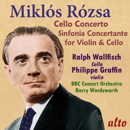 Miklós Rózsa: Cello Concerto; Sinfonia Concertante