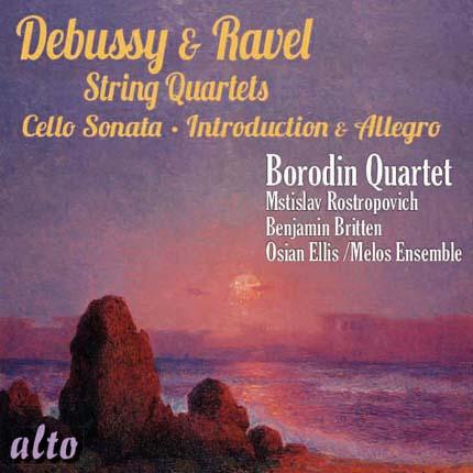Debussy: String Quartet / Sonata for Cello Ravel: String Quartet : Introduction & Allegro