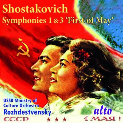 Shostakovich: Symphonies 1 & 3 ('1st of May')