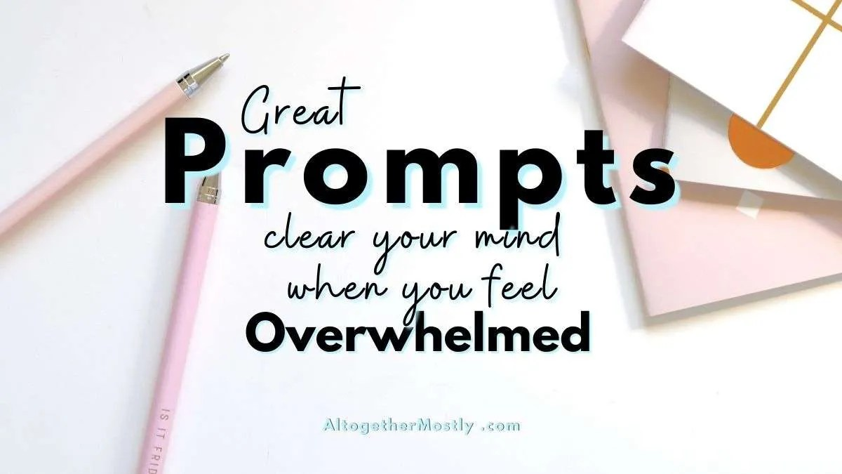 prompts to clear your mind