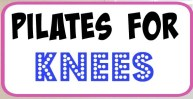 pilates helps knees Pilates for Knees