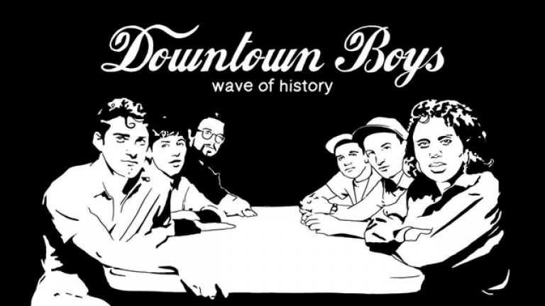 Downtown Boys – Wave Of History