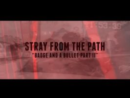 Directed by: Stray From The Path
