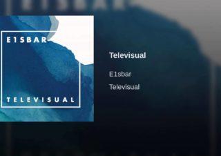 E1sbar – Televisual