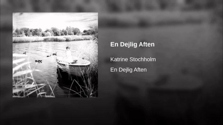 Katrine Stochholm – En Dejlig Aften