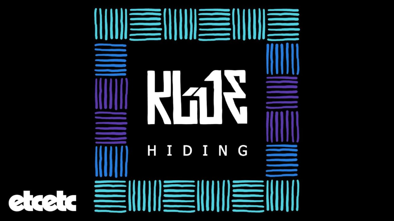 Klue – Hiding