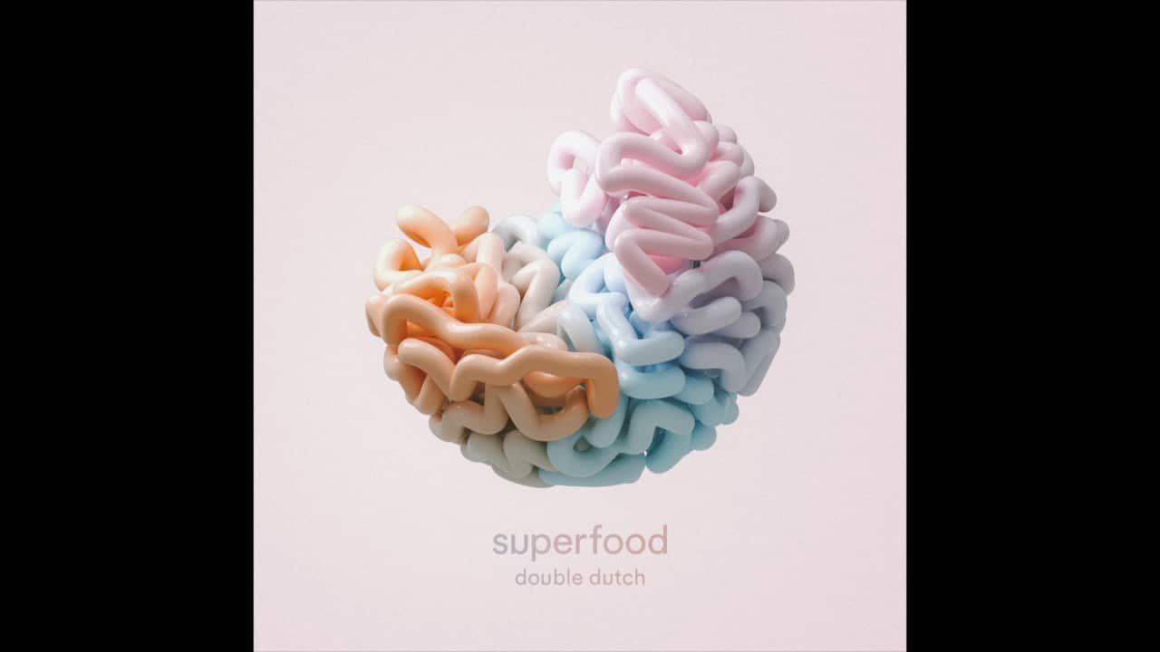 Superfood – Double Dutch