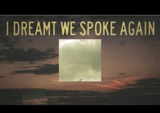 Death Cab for Cutie – I Dreamt We Spoke Again