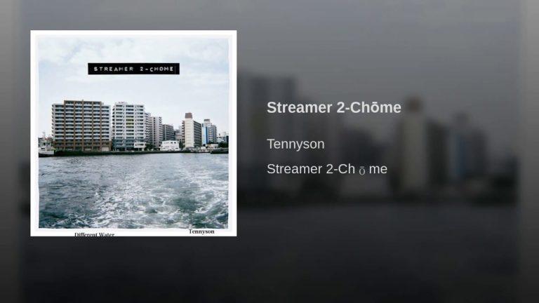 Tennyson – Streamer 2-Chōme