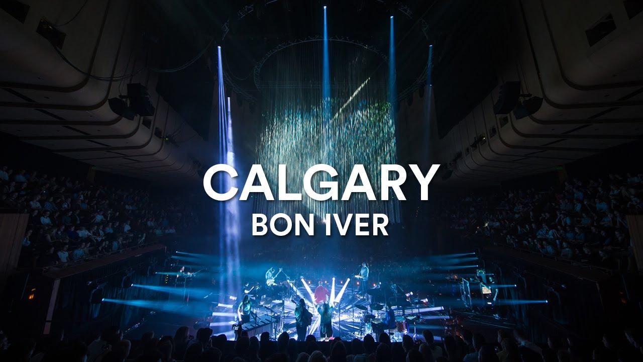 Bon Iver – Calgary (Live at Sydney Opera House)