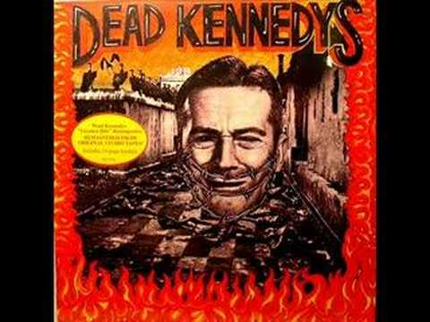 Dead Kennedys – Too Drunk To Fuck